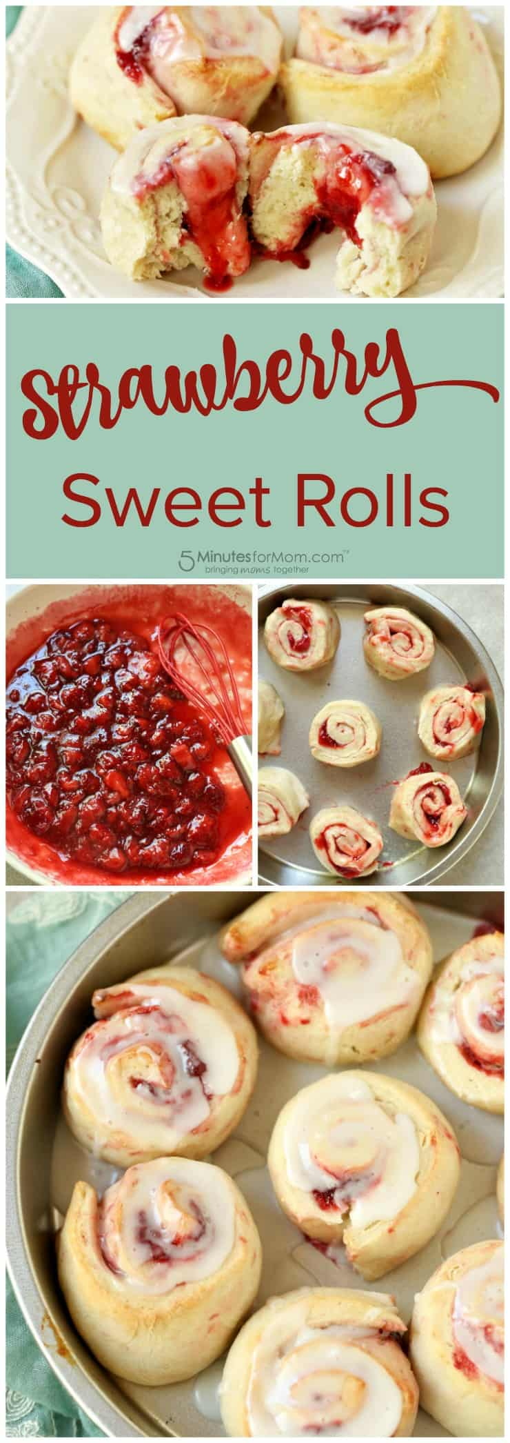 How to Make Strawberry Sweet Rolls