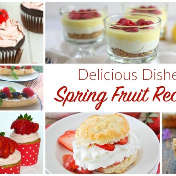 Spring Fruit Recipes
