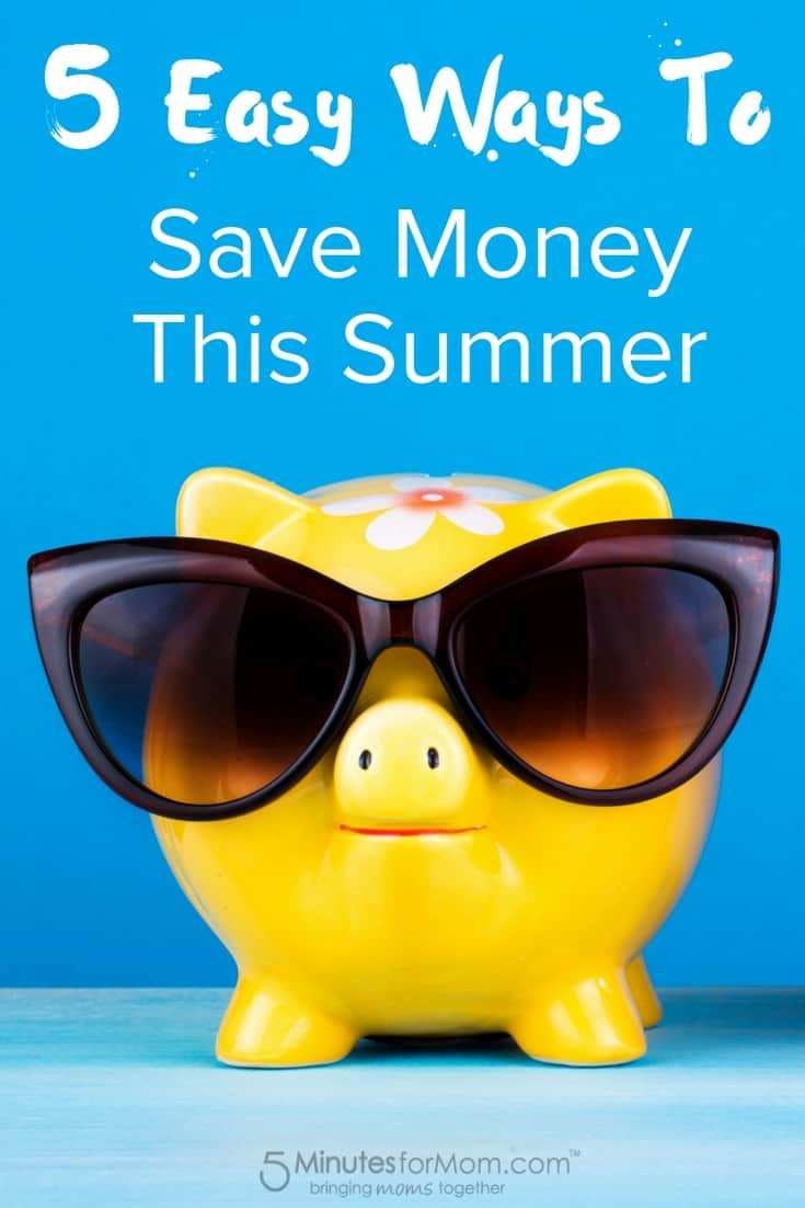 5 Easy Ways To Save Money This Summer - Money Saving Tips