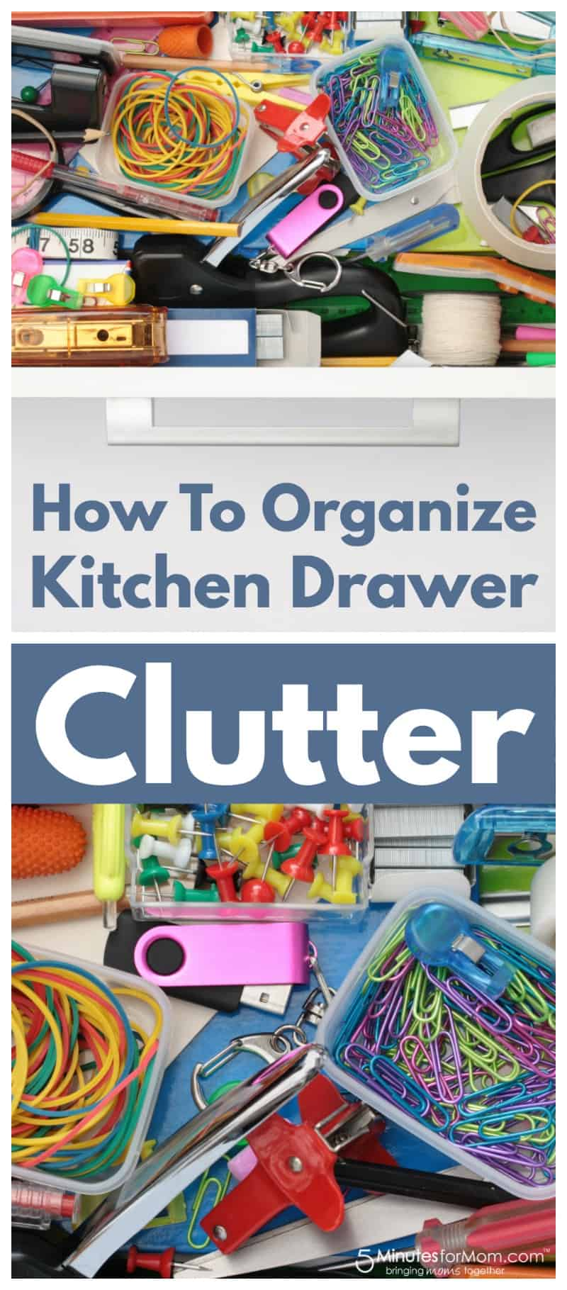 How to organize kitchen drawer clutter