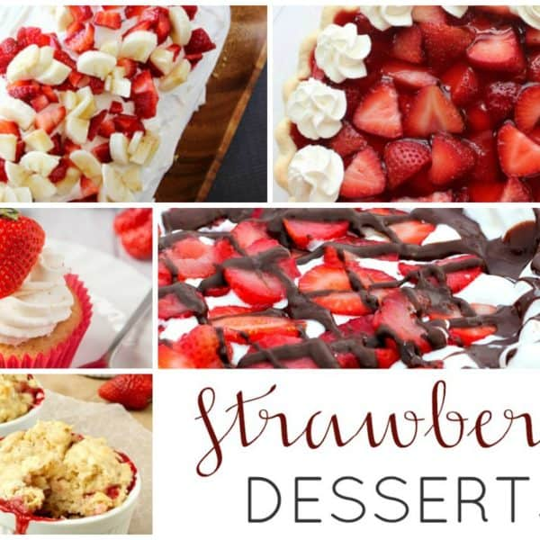 Strawberry Desserts – Tasty Strawberry Recipes