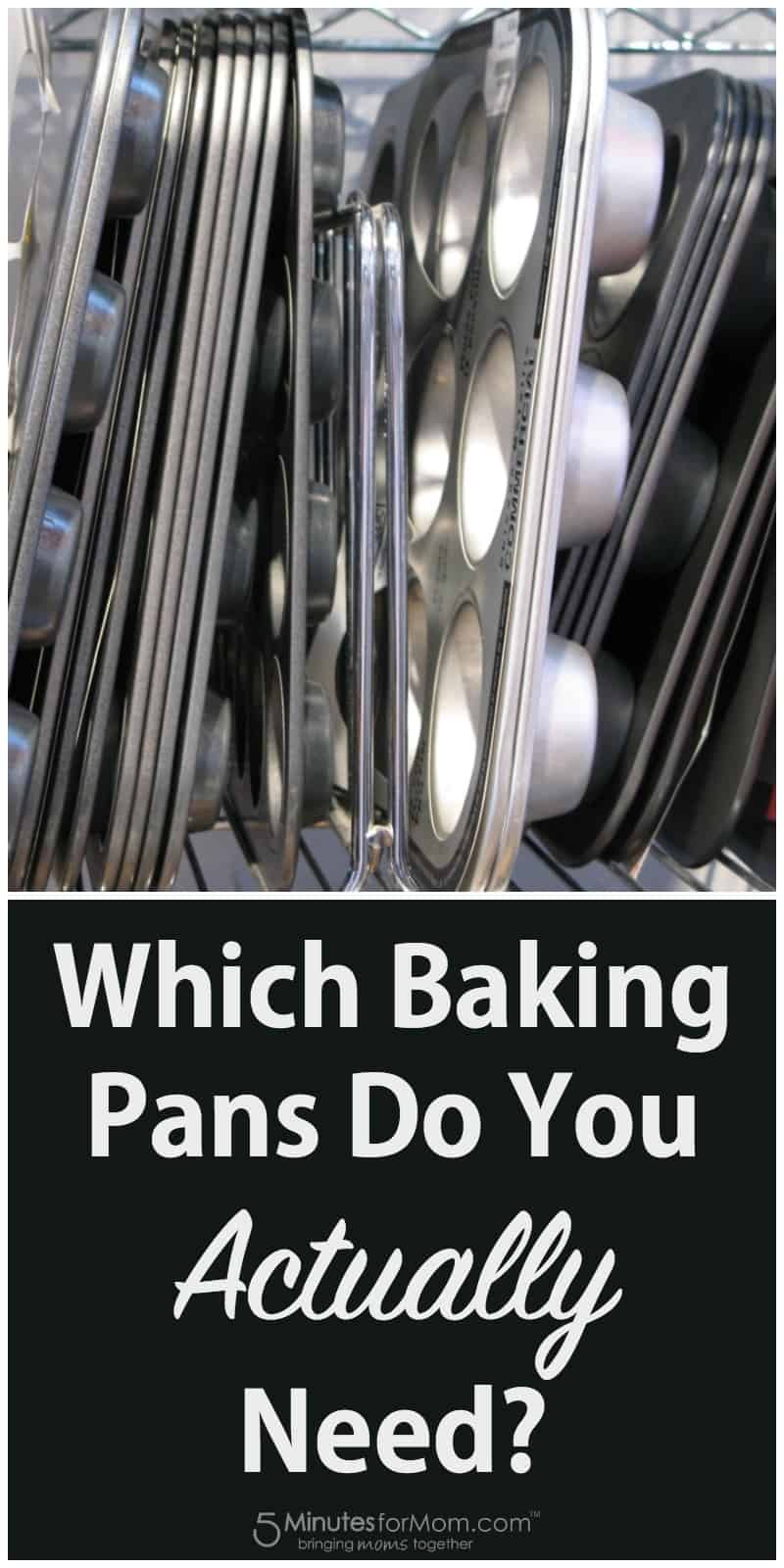 Which baking pans do you actually need