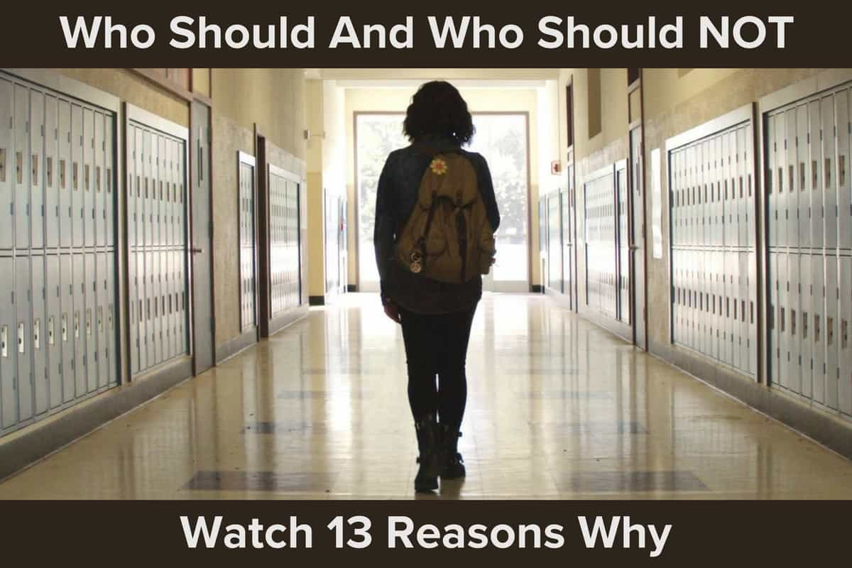 Who Should Watch 13 Reasons Why