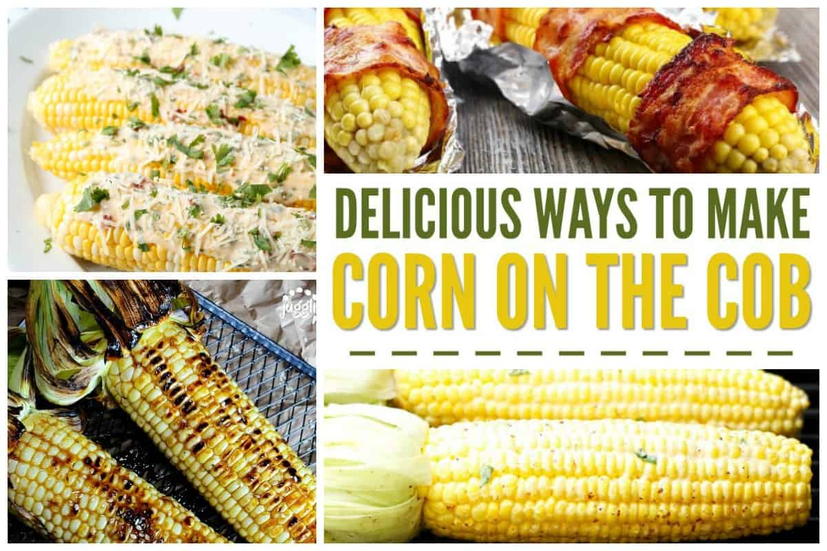 Delicious ways to make corn on the cob