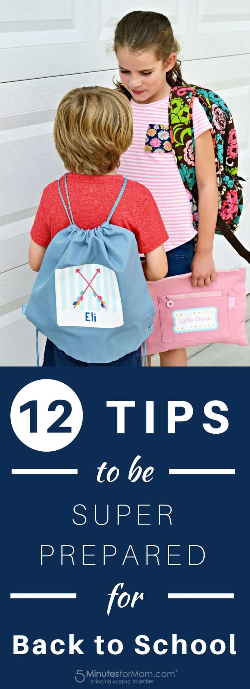 12 Tips to Be Super Prepared for Back to School