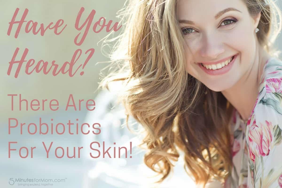 Probiotics for your Skin