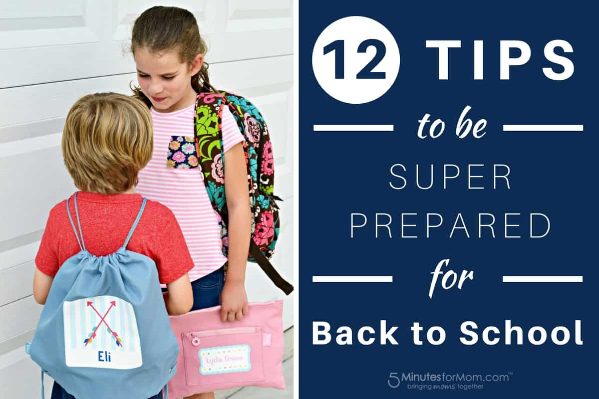 Tips to Be Super Prepared for Back to School