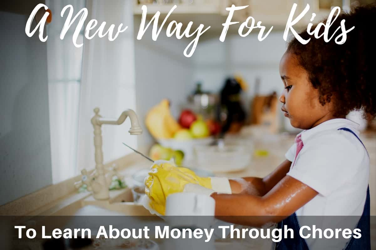 Way For Kids To Learn About Money Through Chores