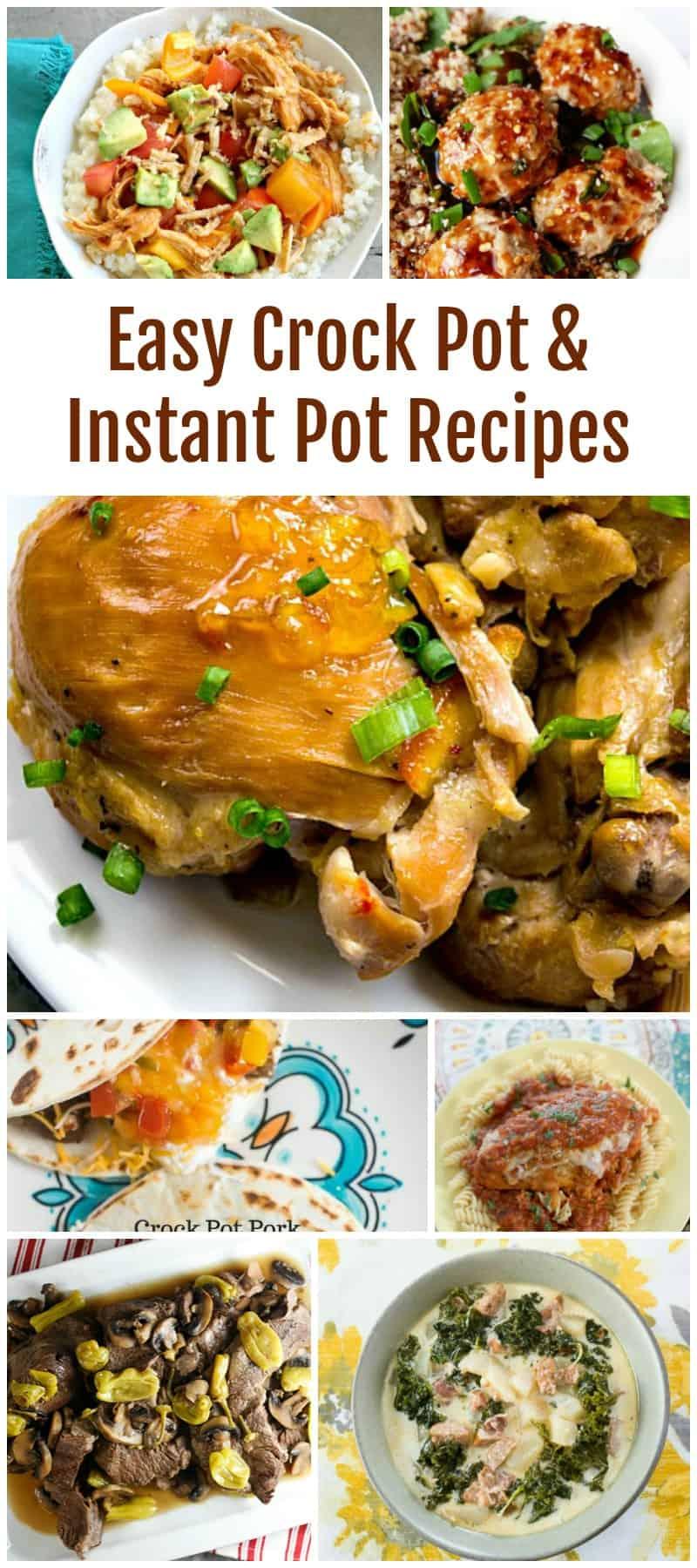 Easy Crock Pot and Instant Pot Recipes