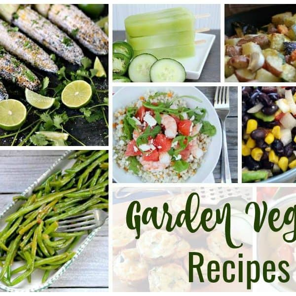 Garden Veggie Recipes and our Delicious Dishes Recipe Party