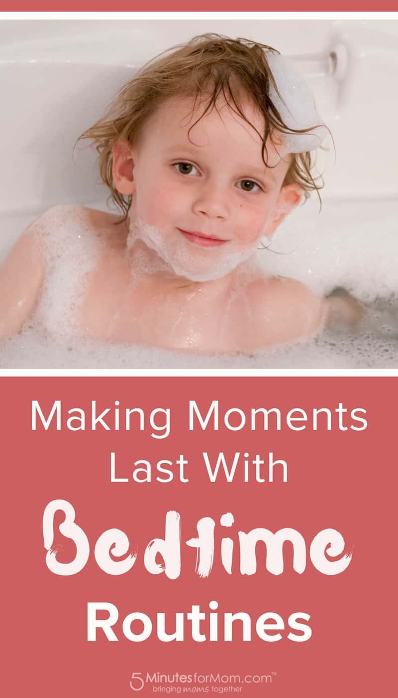 Making moments last with bedtime routines