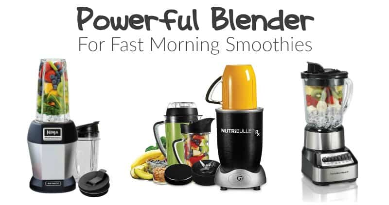 Powerful Blender for Fast Morning Smoothies