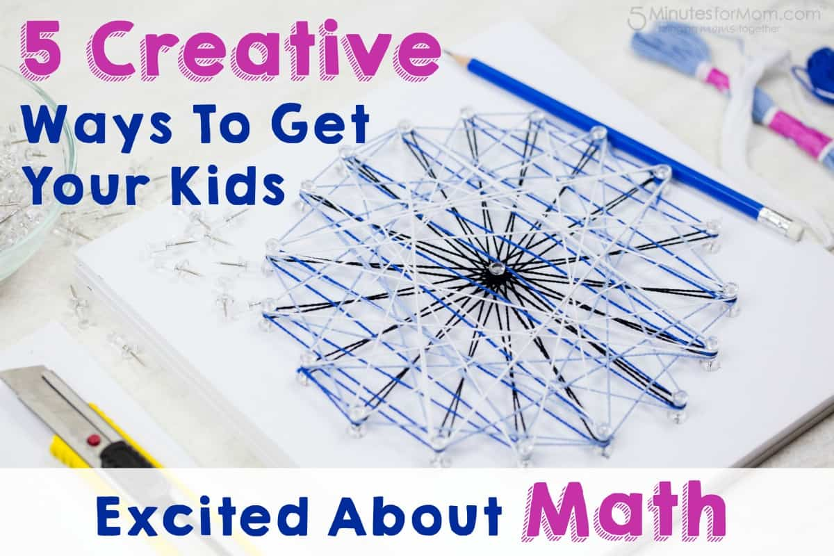 Creative ways to get your kids excited about math