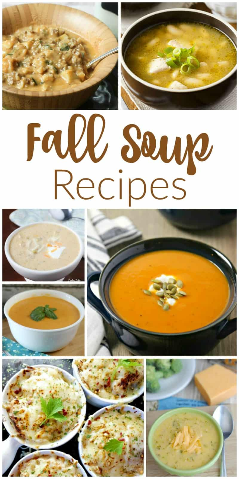 Fall Soup Recipes - Perfect Comfort Food For Fall