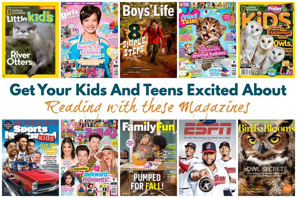 Get Kids and Teens Excited About Reading With Magazines