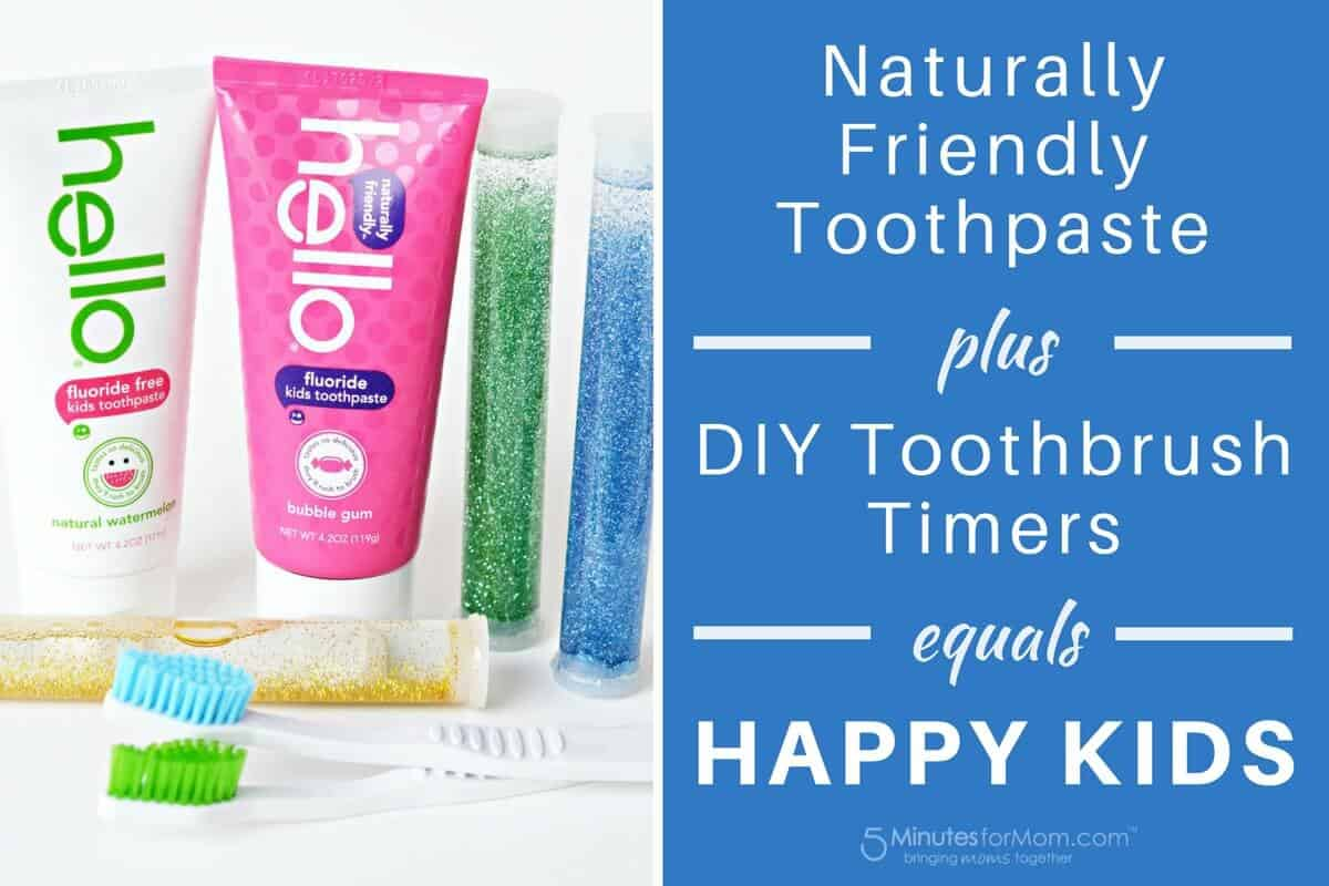 Naturally Friendly Toothpaste plus Timers equals Happy Kids