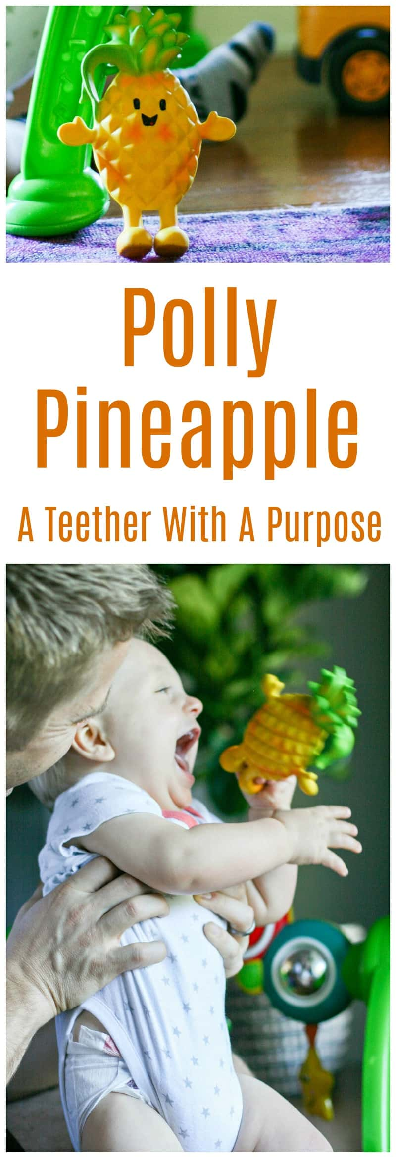 Polly Pineapple - A Teether With A Purpose