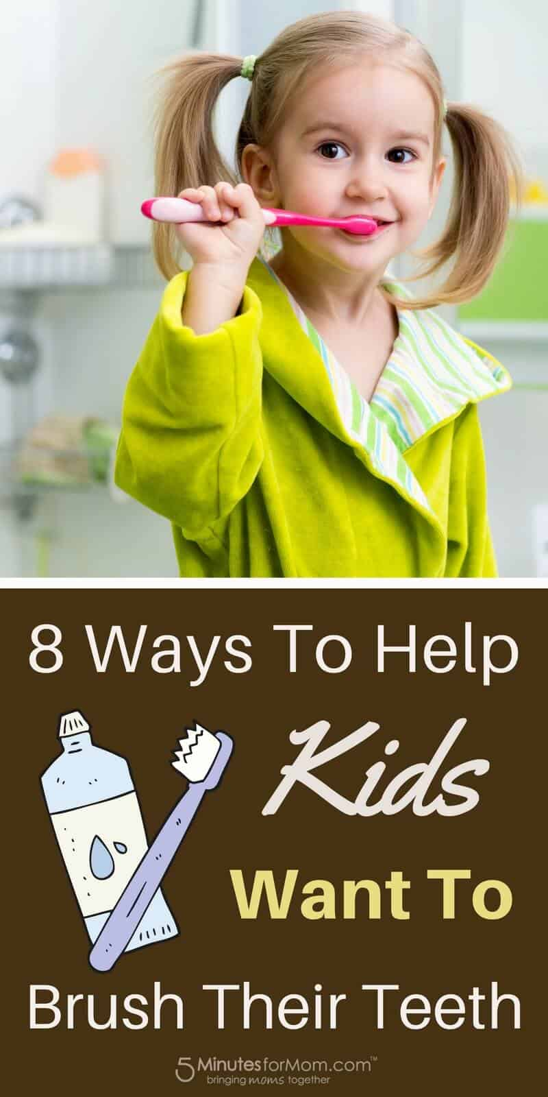 8 Ways to Help Kids Want to Brush Their Teeth - Toothbrushing Tips