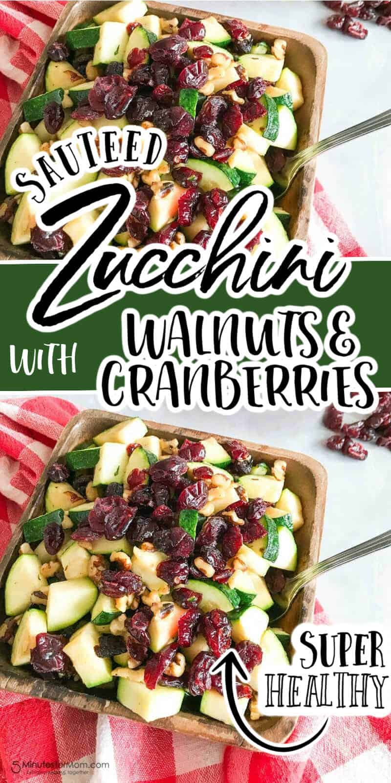 Sauteed Zucchini with Walnuts and Cranberries - Healthy Side Dish Recipe