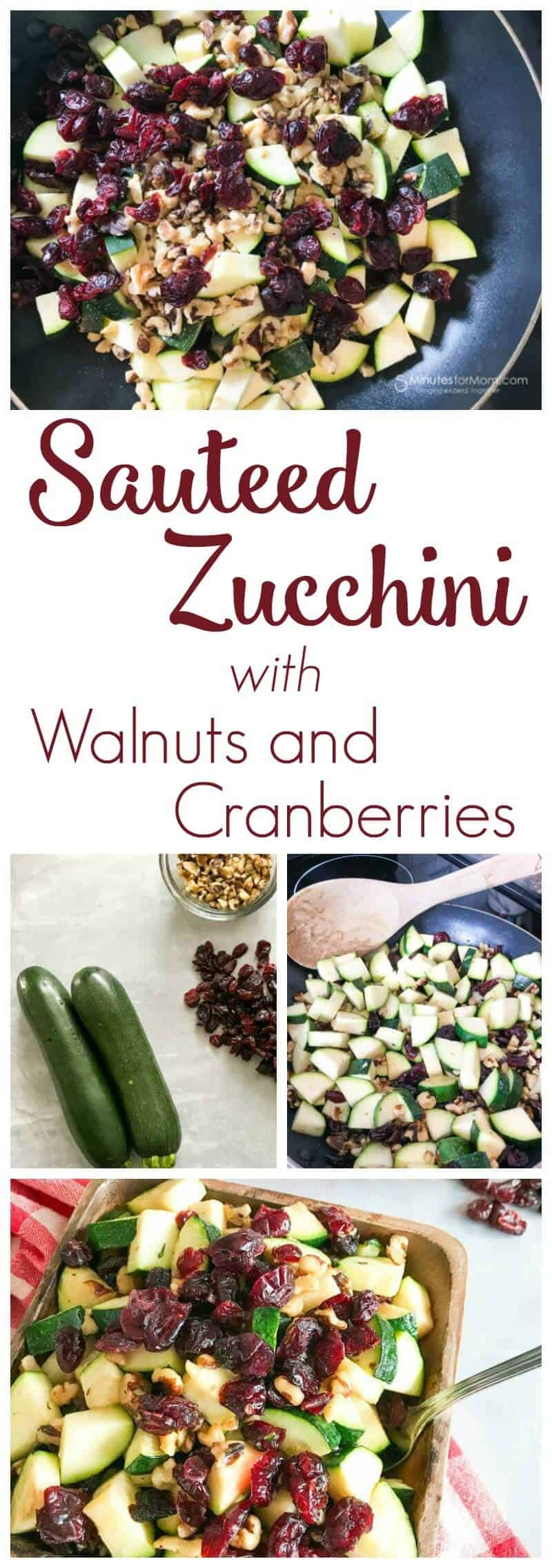 Sauteed Zucchini with Walnuts and Cranberries Recipe - Easy Side Dish For Dinner Parties