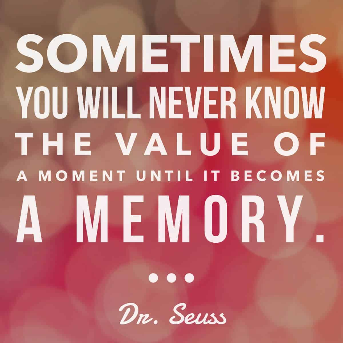 Dr Seuss Memory: The Value Of A Memory