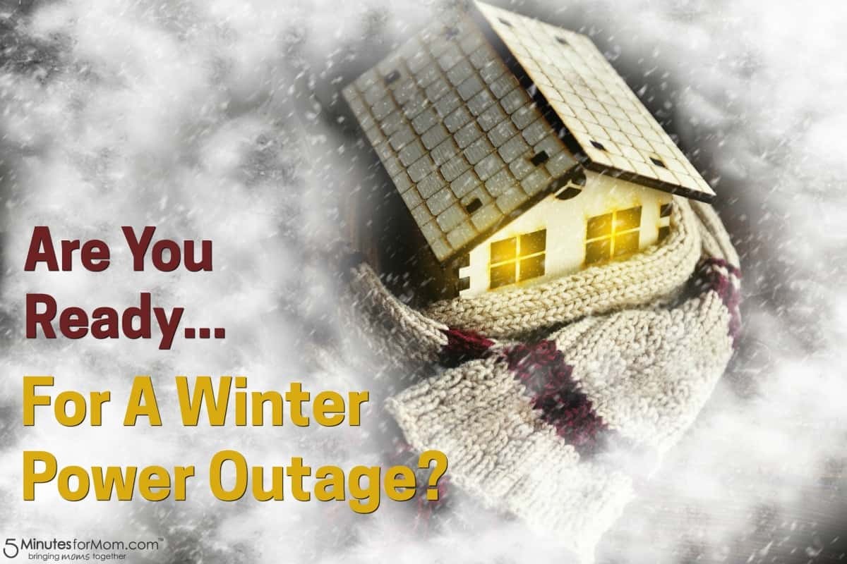 Are You Ready For A Winter Power Outage