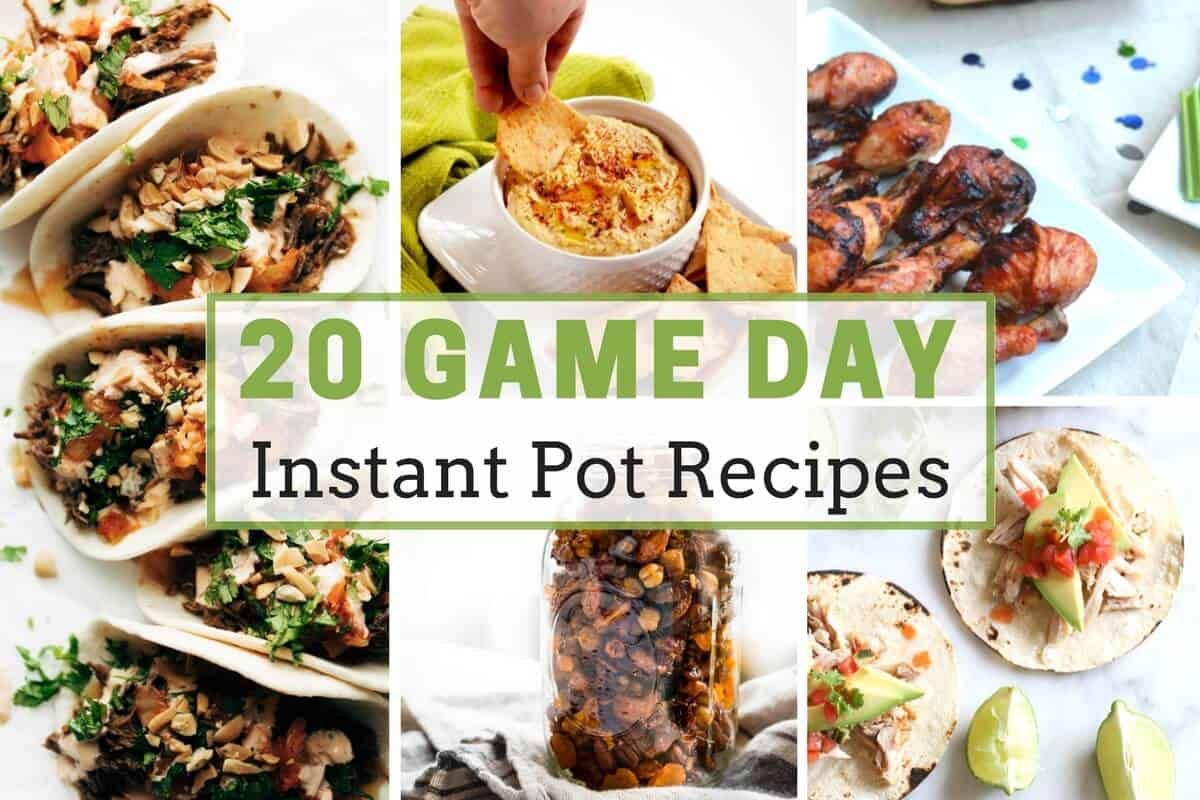 Game Day Instant Pot Recipes