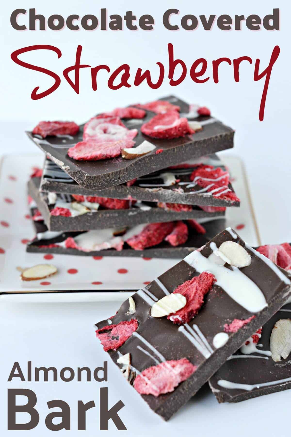 Chocolate Covered Strawberry Almond Bark Recipe