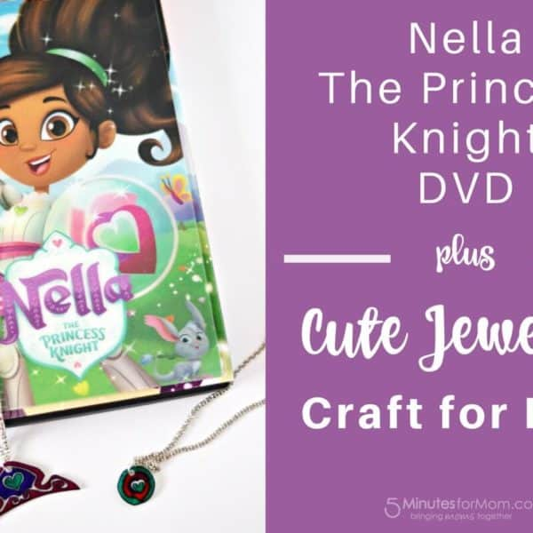 Nella the Princess Knight DVD and Craft For Kids