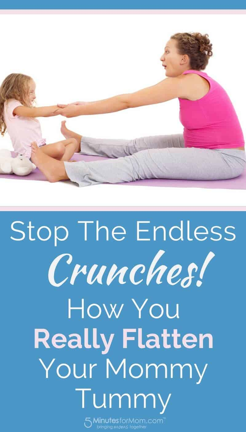 Stop the Endless Crunches - How To Flatten Your Mommy Tummy