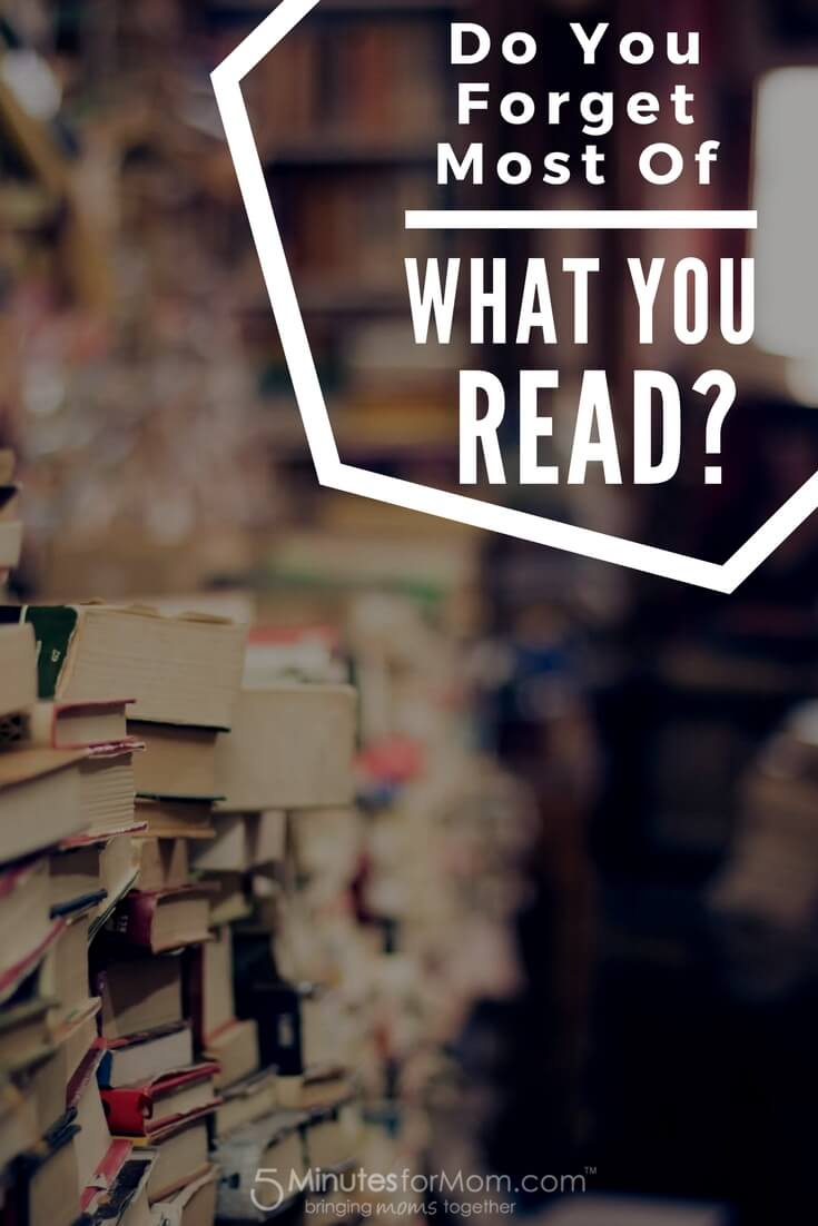 Do You Forget Most of What You Read