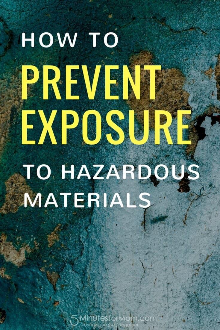 How To Prevent Exposure to Hazardous Materials