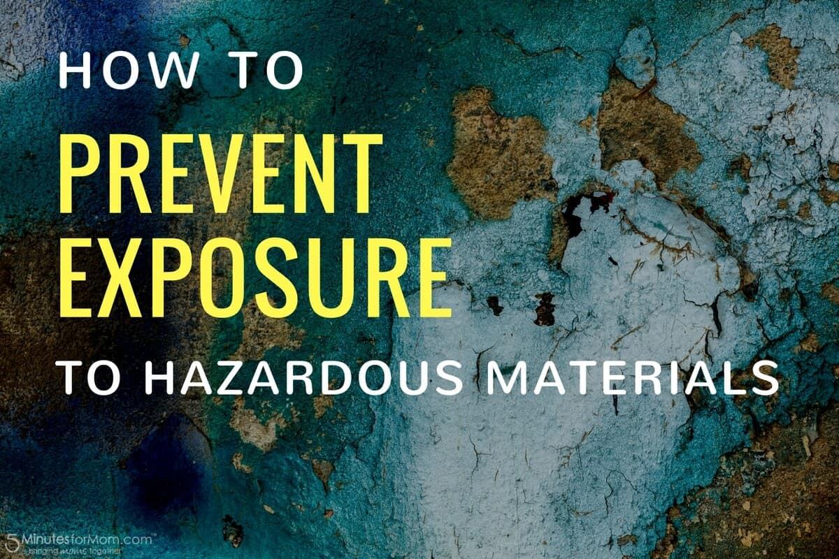 Prevent Exposure to Hazardous Materials