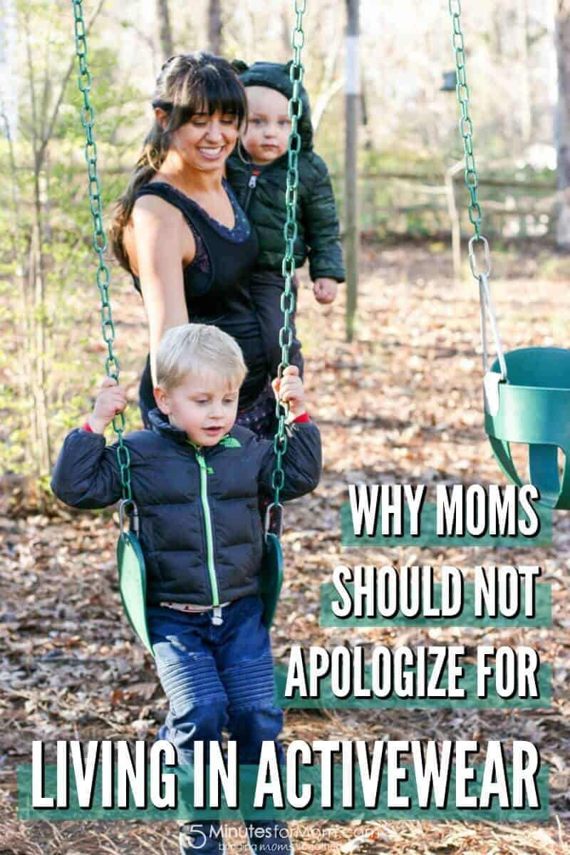 Why Moms Should Not Apologize For Living In Activewear