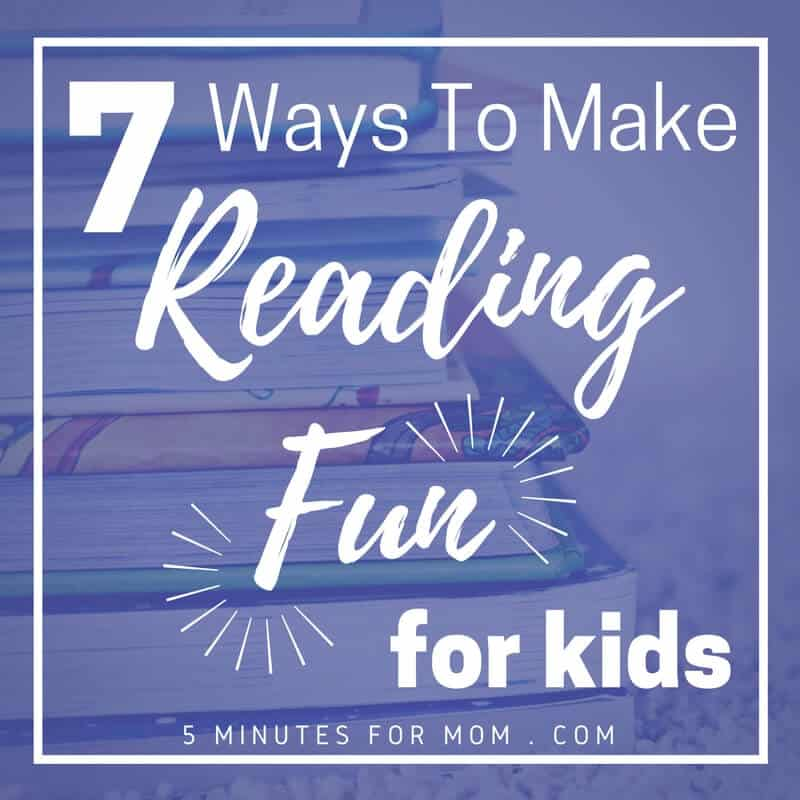 Make Reading Fun for Kids