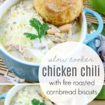 Slow Cooker Chicken Chili with Fire Roasted Cornbread Biscuits Recipe #chickenchili #chilirecipe