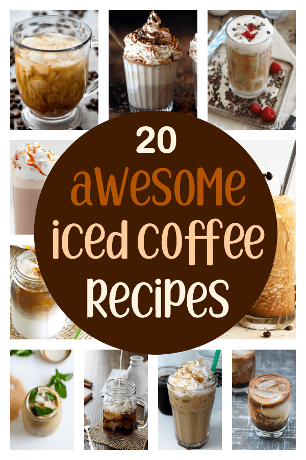 20 Awesome Iced Coffee Recipes