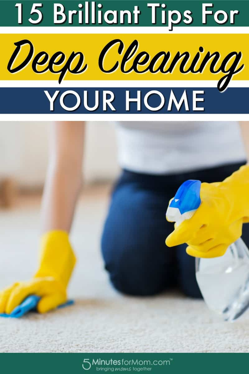 15 Brilliant Tips For Deep Cleaning Your Home