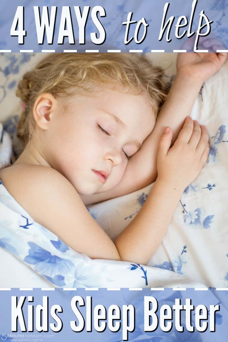 4 Ways To Help Kids Sleep Better