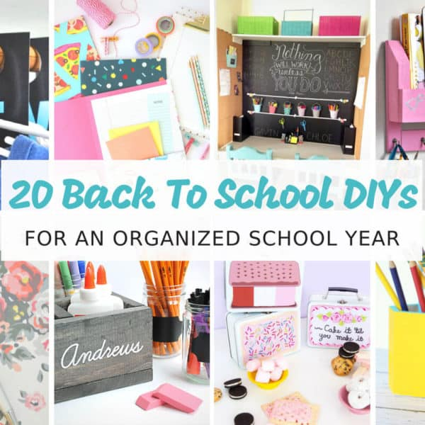 20 Back to School DIYs for an Organized School Year