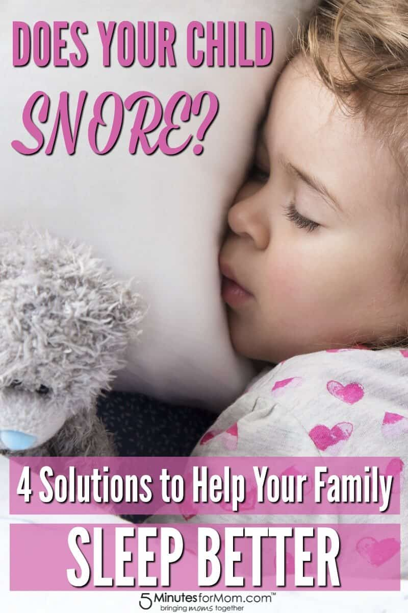 Does Your Child Snore - Solutions to Help Your Family Sleep Better
