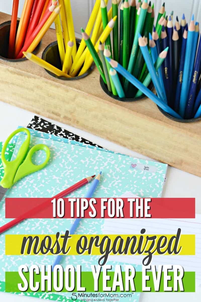 10 Tips for the Most Organized School Year EVER