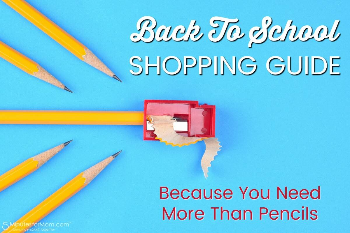 Back to School Shopping Guide - You Need More Than Pencils