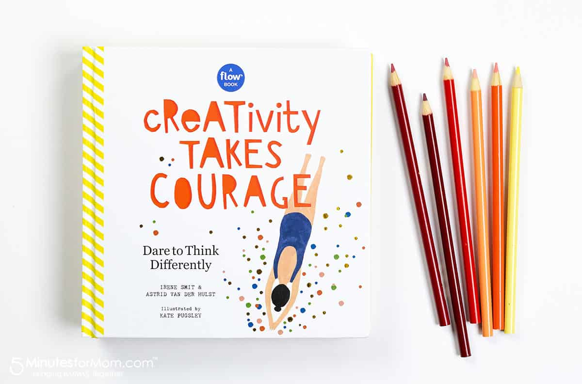 Creativity Takes Courage - a book that will kick up your creativity