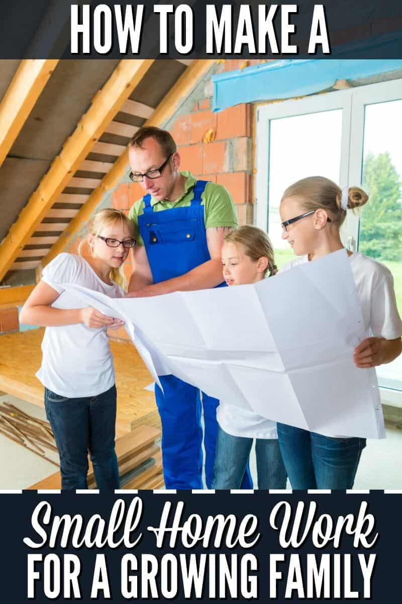 How to Make a Small Home Work for a Growing Family