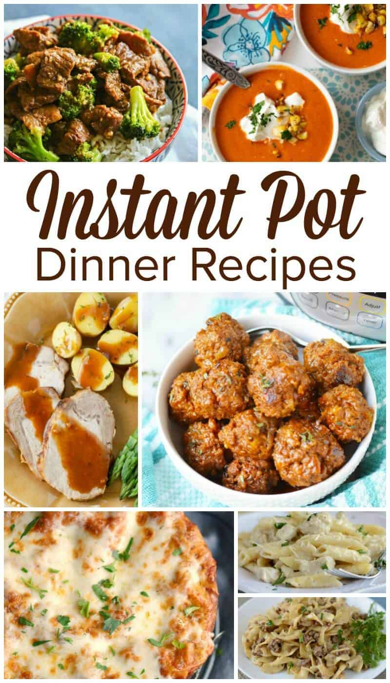Instant Pot Dinner Recipes - Easy Dinners