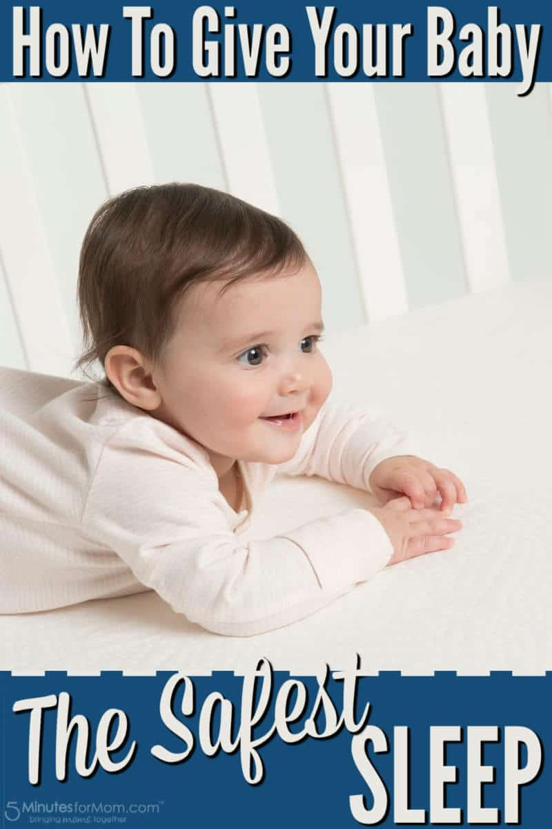 How to Give Your Baby The Safest Sleep