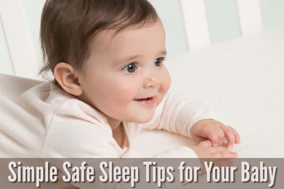 Simple Safe Sleep Tips for Baby