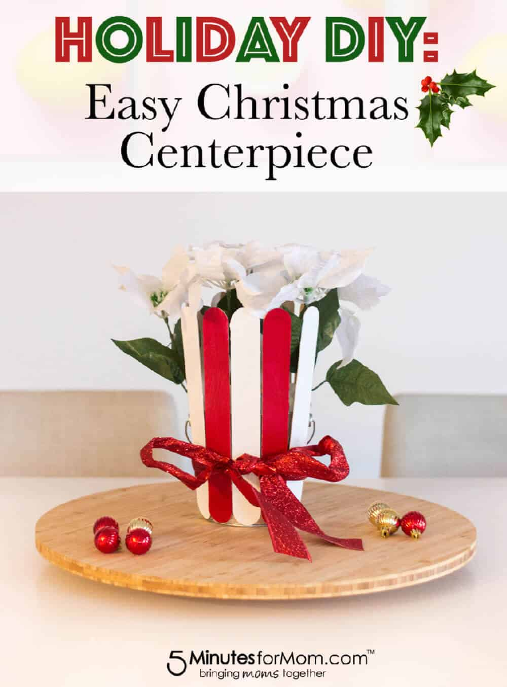 Easy Christmas Centerpiece For Your Holiday Tablescape - Holiday DIY #holidaydecor #christmasdecor