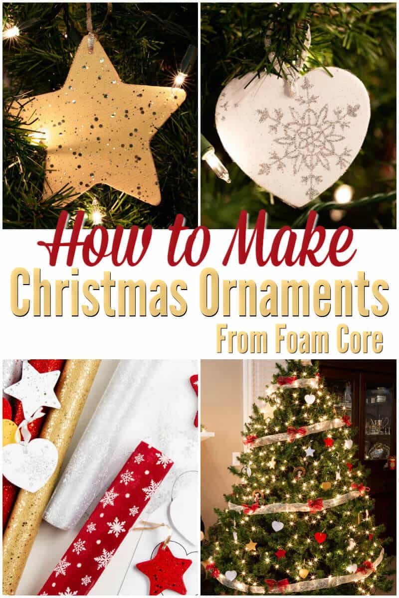 DIY Christmas Ornaments - How to Make Christmas Ornaments from Foam Core